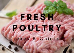 Fresh Poultry (Chicken & Turkey)